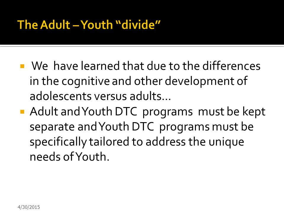 The Adult – Youth divide