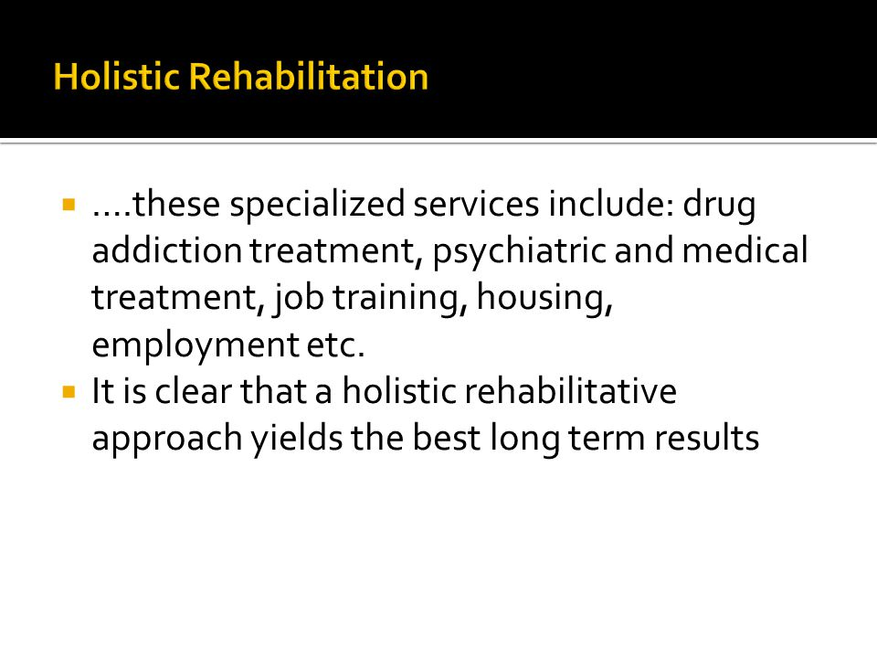 Holistic Rehabilitation