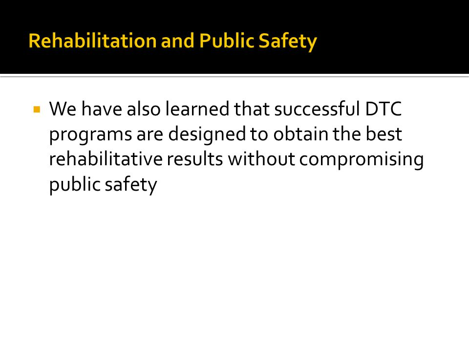 Rehabilitation and Public Safety