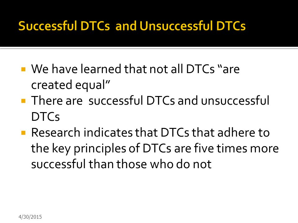Successful DTCs and Unsuccessful DTCs