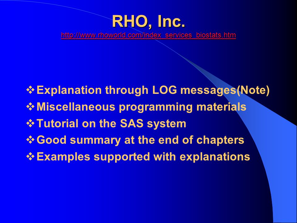 RHO, Inc. http://www.rhoworld.com/index_services_biostats.htm