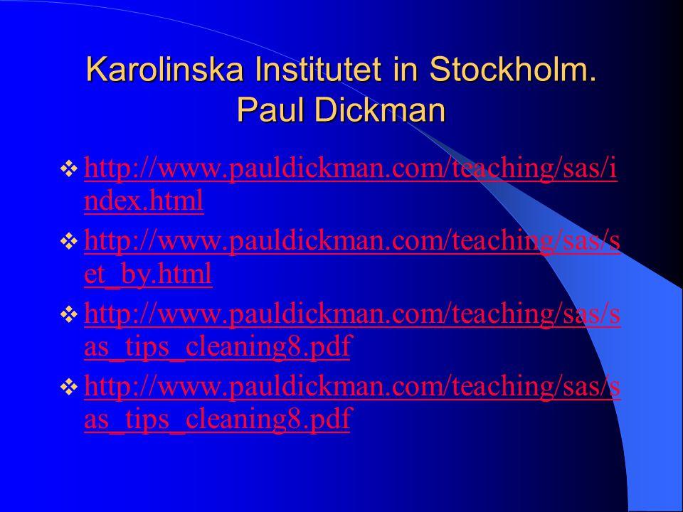 Karolinska Institutet in Stockholm. Paul Dickman