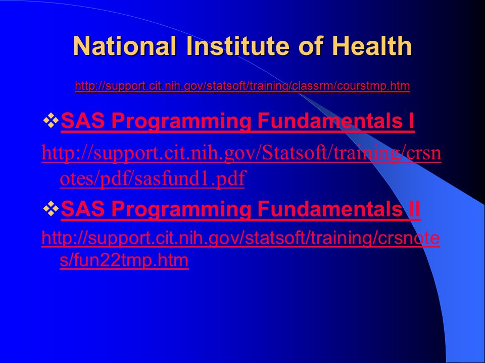 National Institute of Health http://support. cit. nih