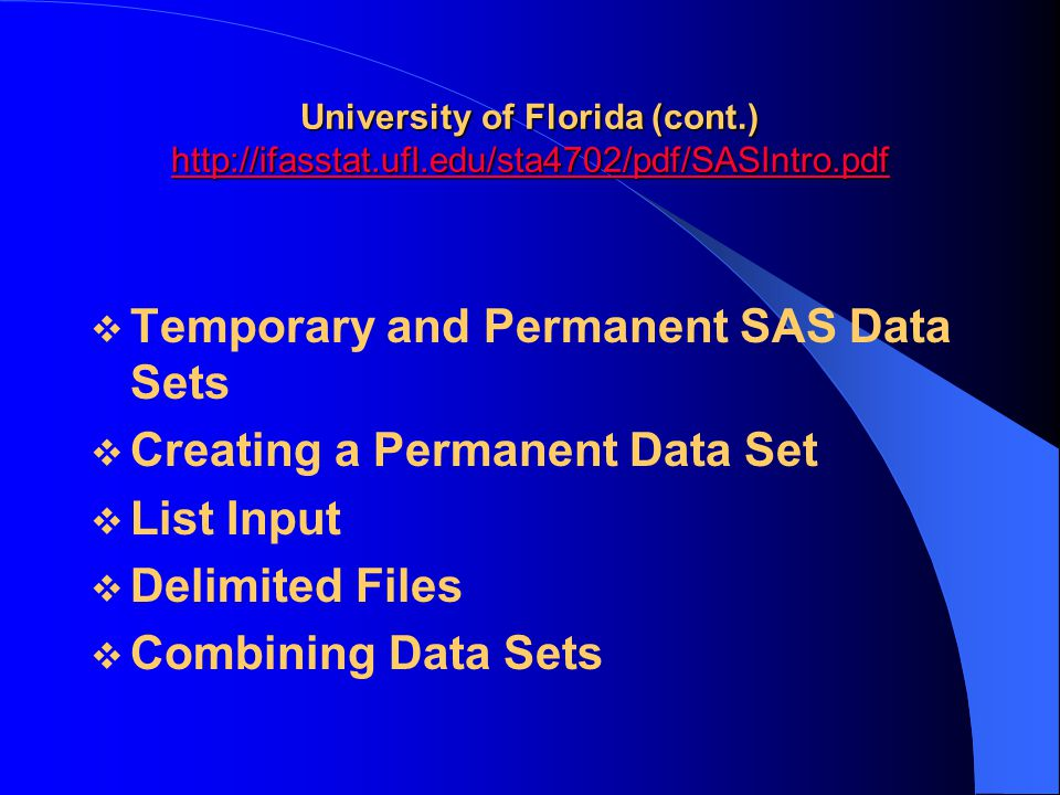 Temporary and Permanent SAS Data Sets Creating a Permanent Data Set