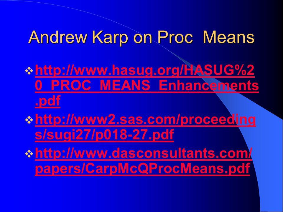 Andrew Karp on Proc Means