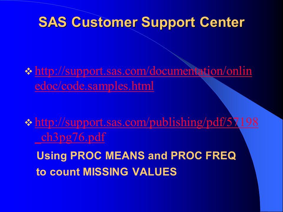 SAS Customer Support Center