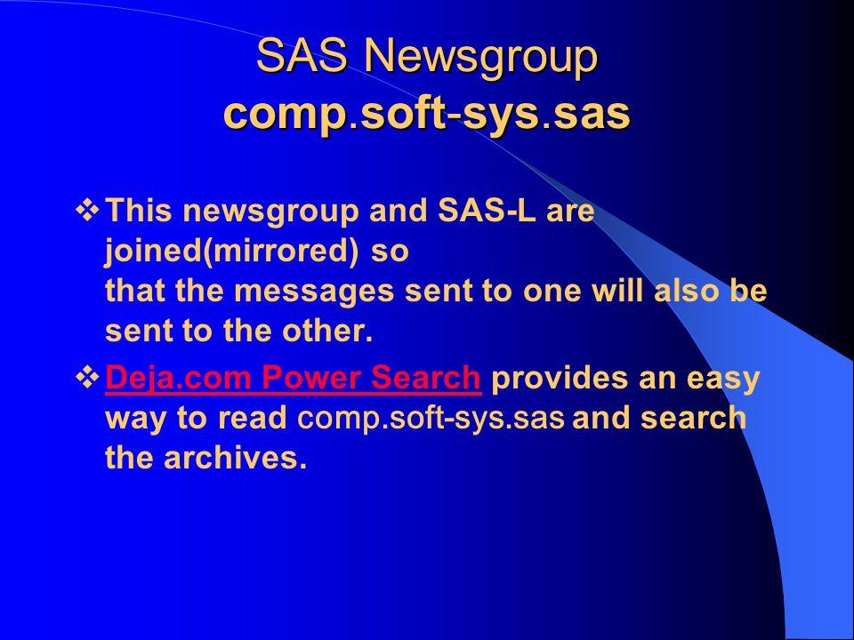 SAS Newsgroup comp.soft-sys.sas