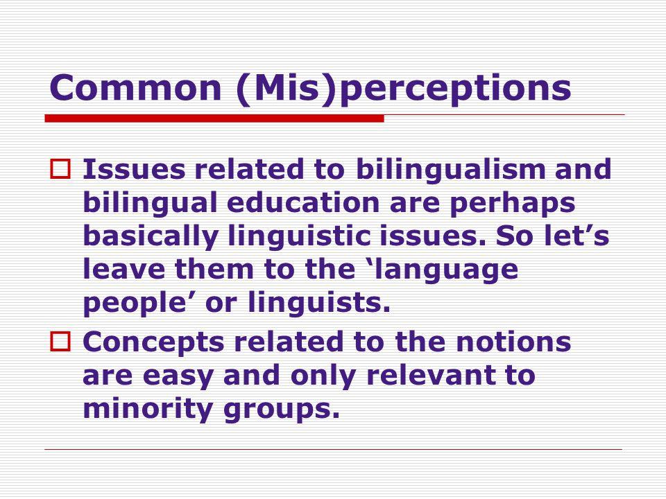 Common (Mis)perceptions