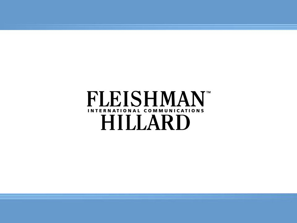Our Vision Fleishman-Hillard is a leading global communications consultancy. Our success relies on the exceptional value we bring to our clients by: