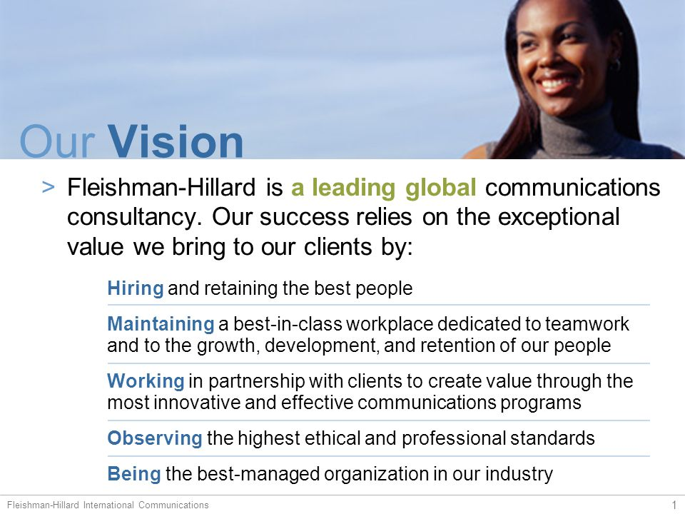 Who We Are Founded in 1946, FH has become one of the world's leading public relations firms: