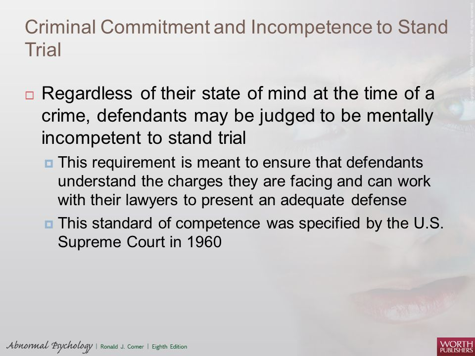 Criminal Commitment and Incompetence to Stand Trial