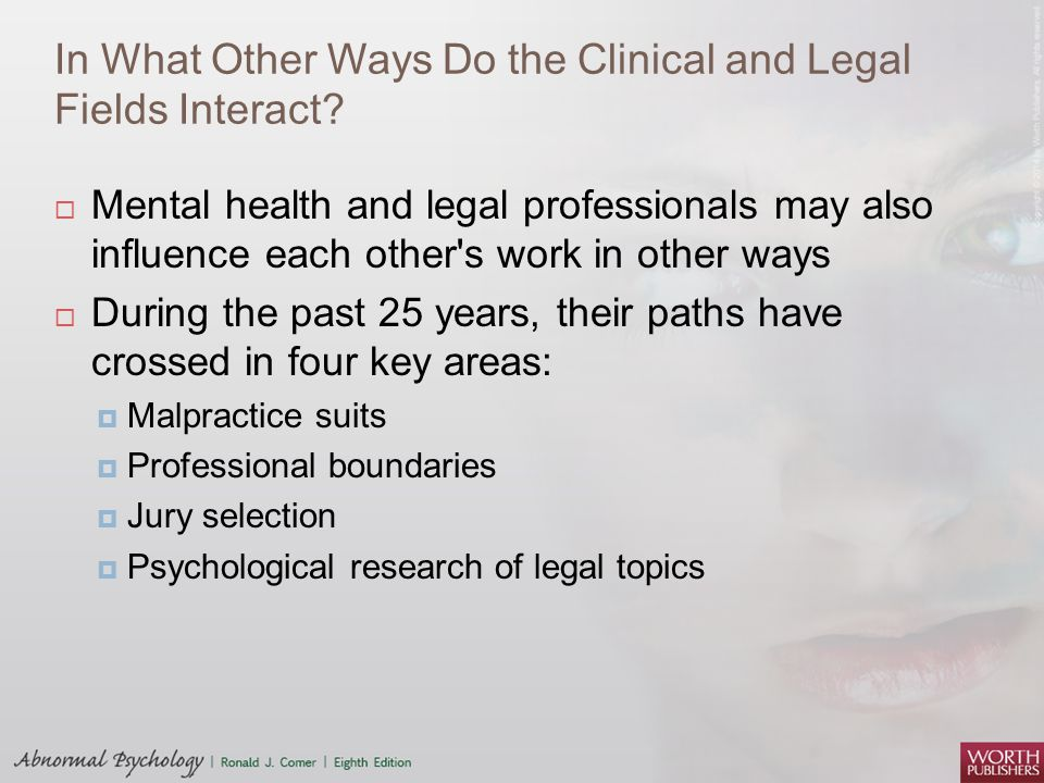 In What Other Ways Do the Clinical and Legal Fields Interact
