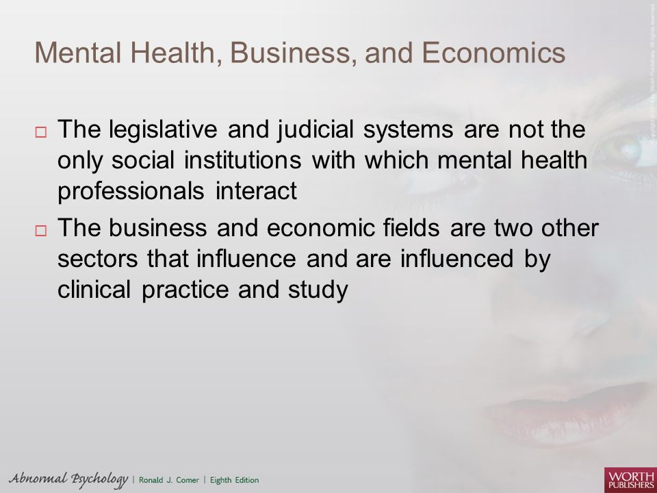 Mental Health, Business, and Economics