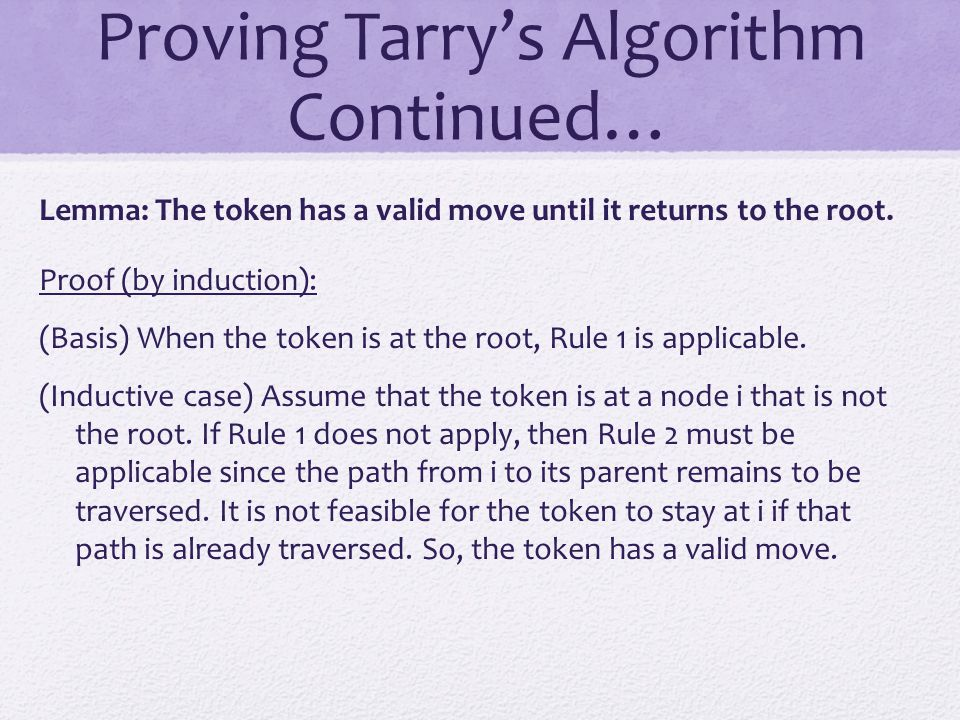 Proving Tarry's Algorithm Continued…