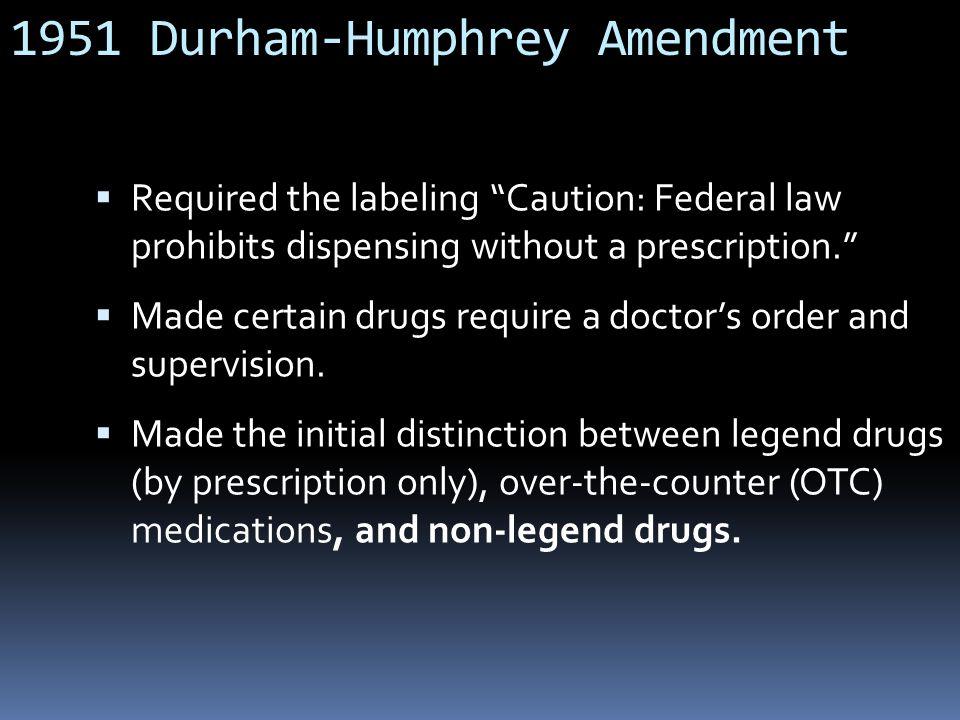 1951 Durham-Humphrey Amendment