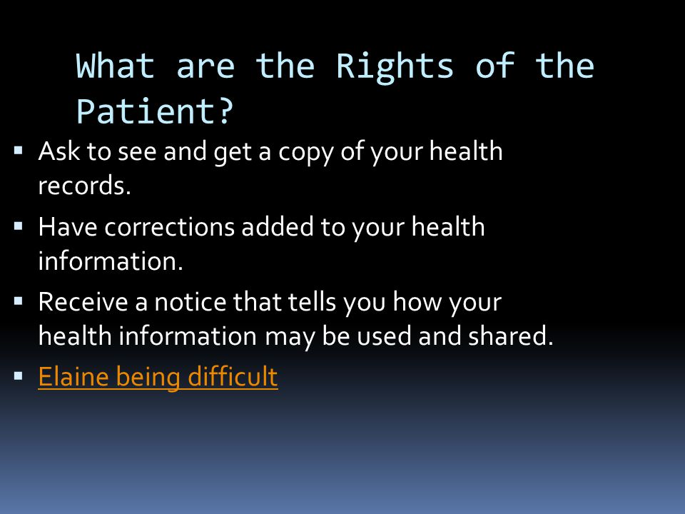 What are the Rights of the Patient