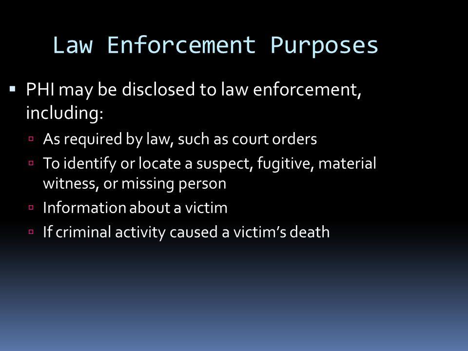 Law Enforcement Purposes