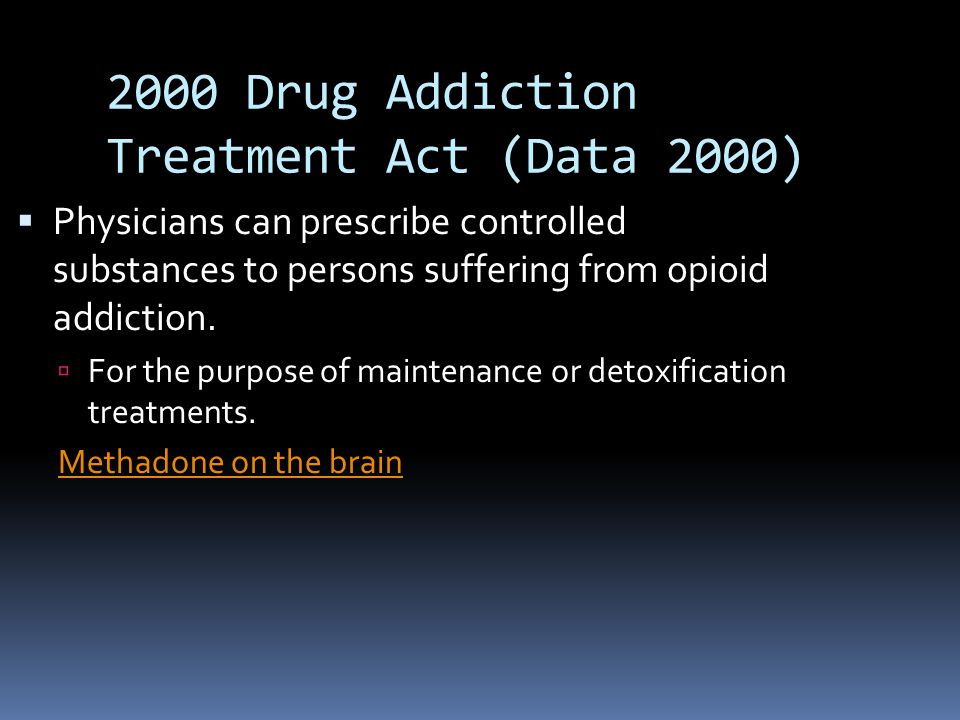 2000 Drug Addiction Treatment Act (Data 2000)