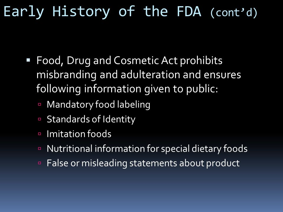 Early History of the FDA (cont'd)
