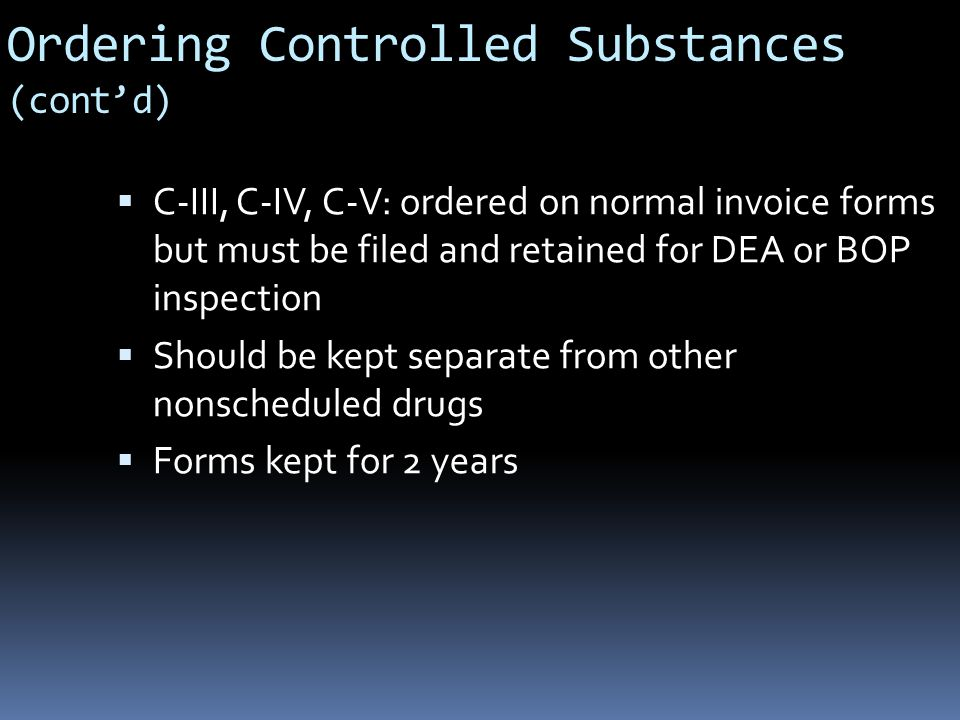 Ordering Controlled Substances (cont'd)
