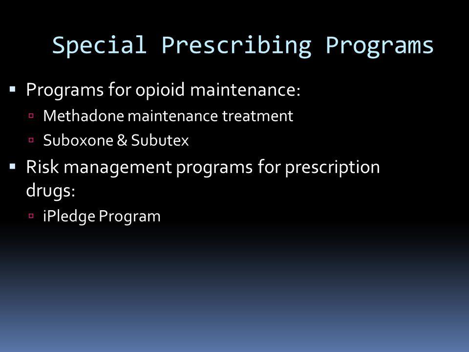 Special Prescribing Programs