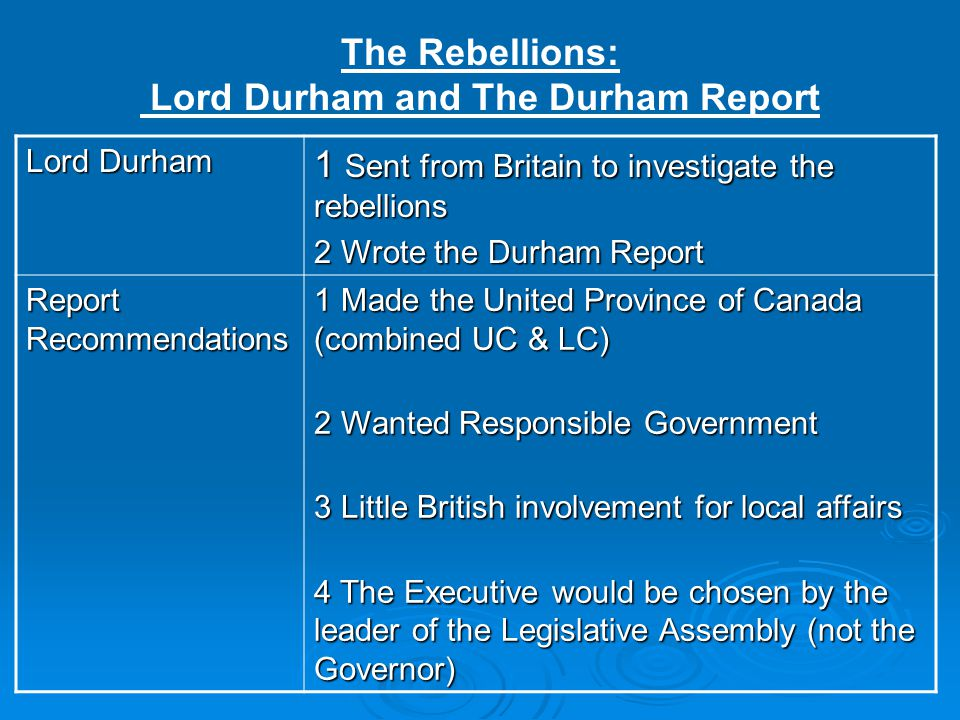 The Rebellions: Lord Durham and The Durham Report