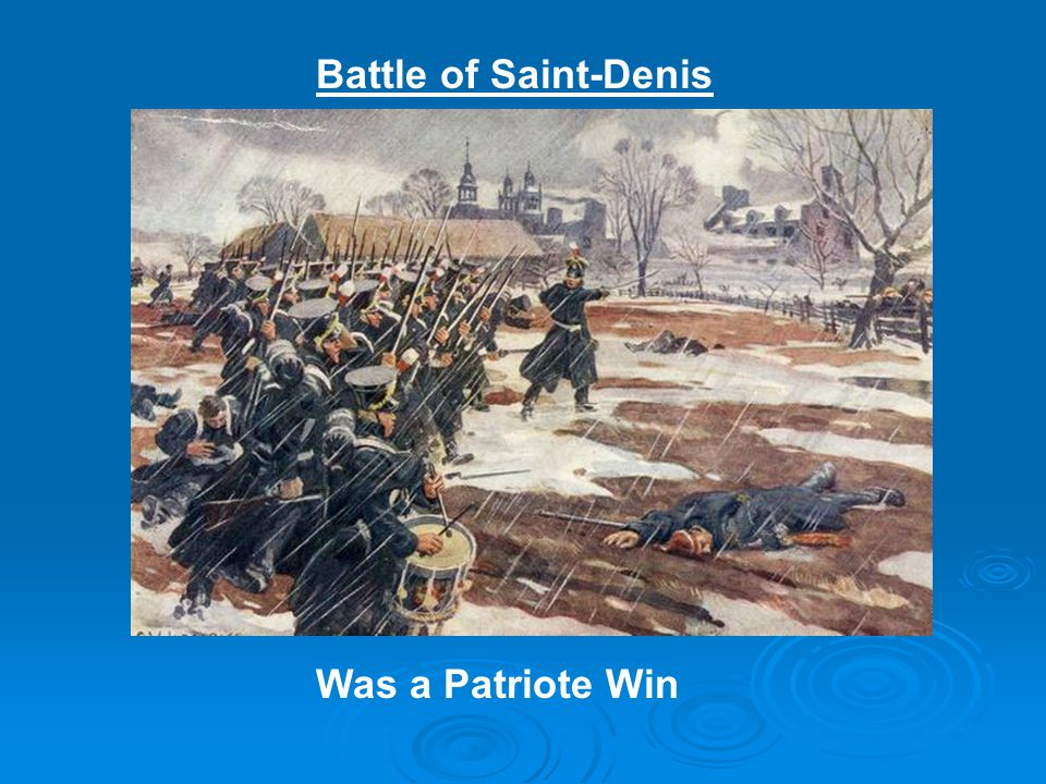 Battle of Saint-Denis Was a Patriote Win