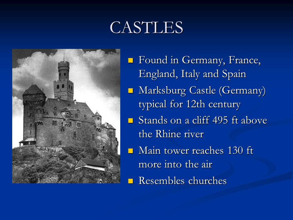 CASTLES Found in Germany, France, England, Italy and Spain