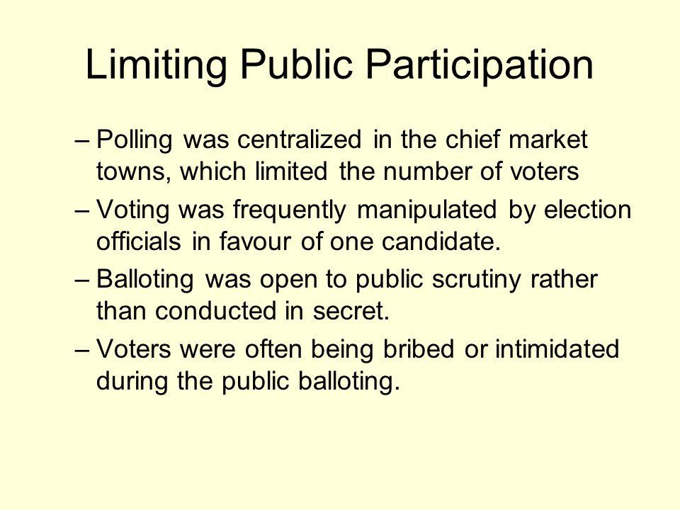 Limiting Public Participation