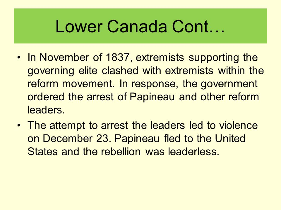 Lower Canada Cont…