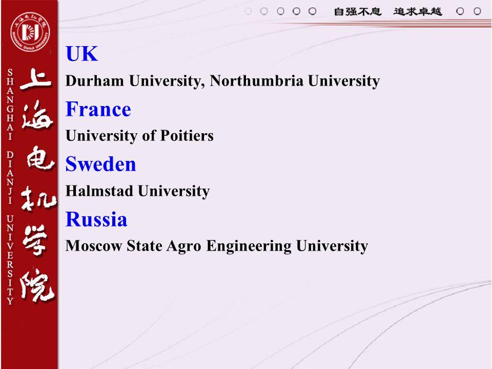 UK France Sweden Russia Durham University, Northumbria University