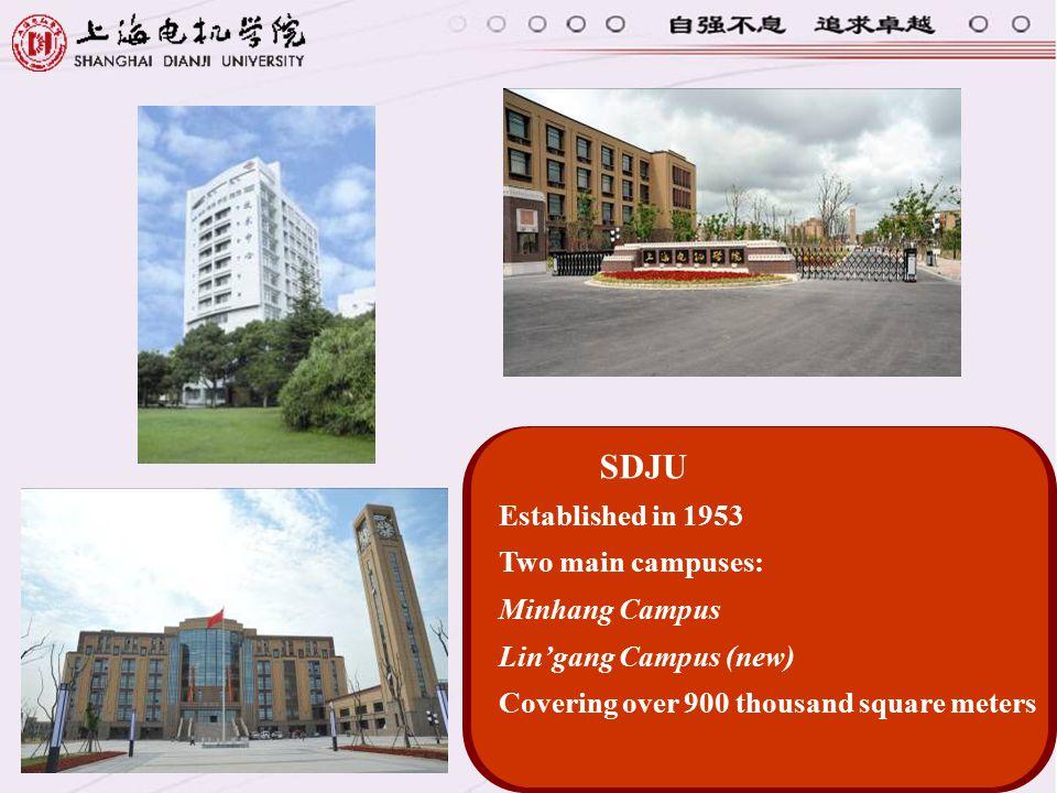 SDJU Established in 1953. Two main campuses: Minhang Campus.