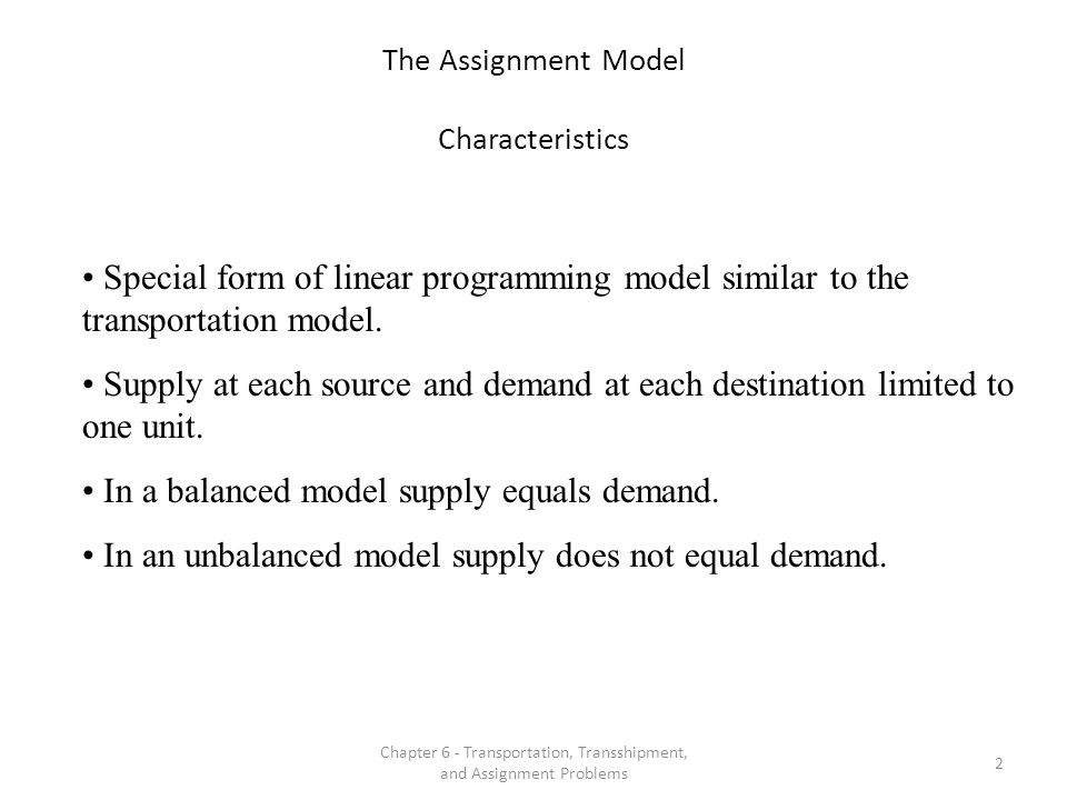 The Assignment Model Characteristics