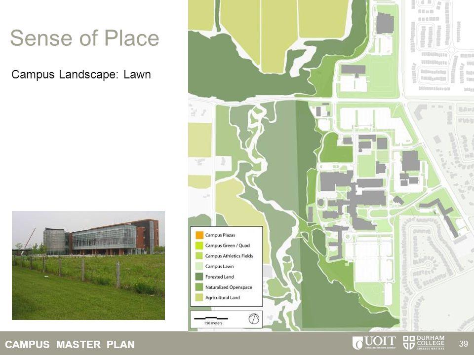Sense of Place Campus Landscape: Lawn