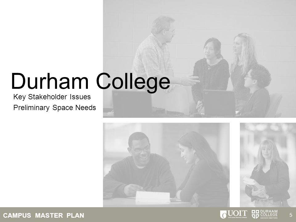 Durham College Key Stakeholder Issues Preliminary Space Needs