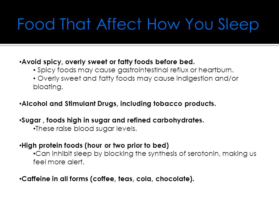 Food That Affect How You Sleep