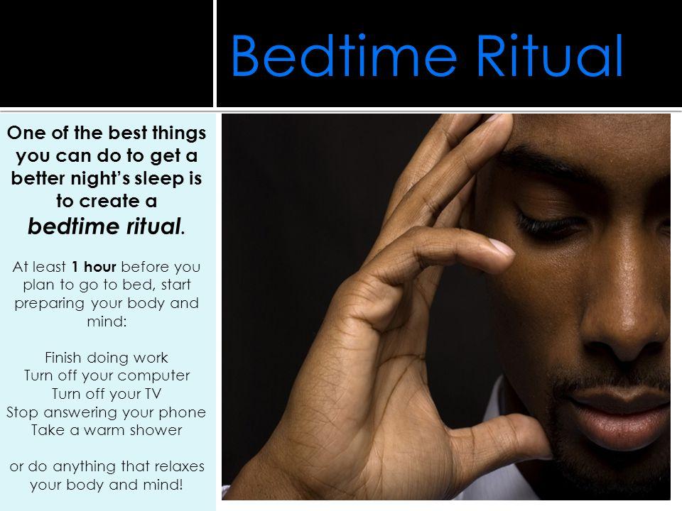 Bedtime Ritual bedtime ritual.