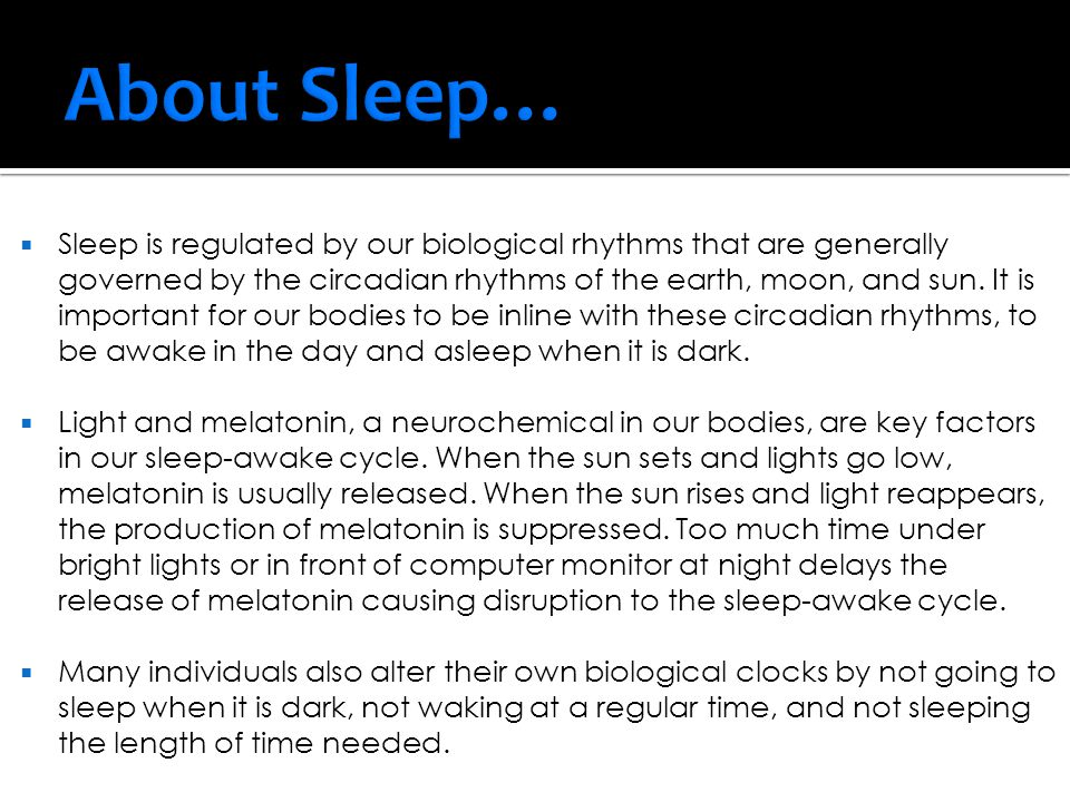 About Sleep…