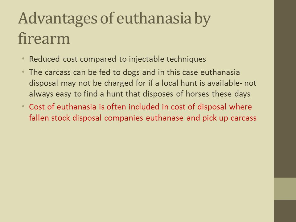 Advantages of euthanasia by firearm