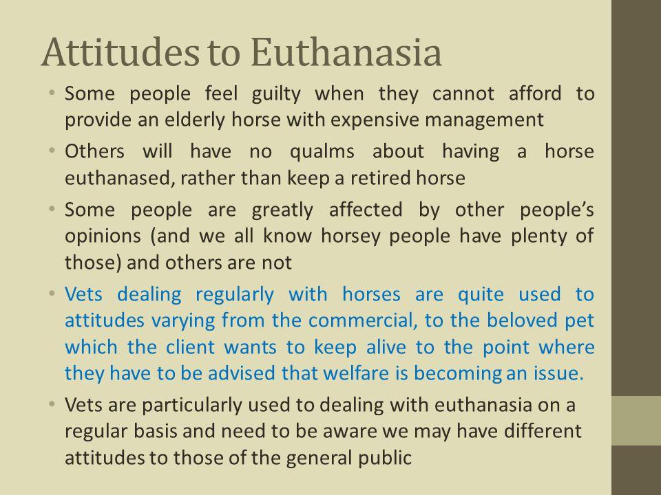 Attitudes to Euthanasia