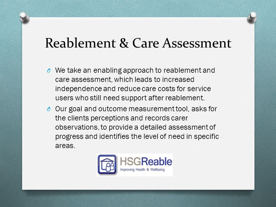 Reablement & Care Assessment