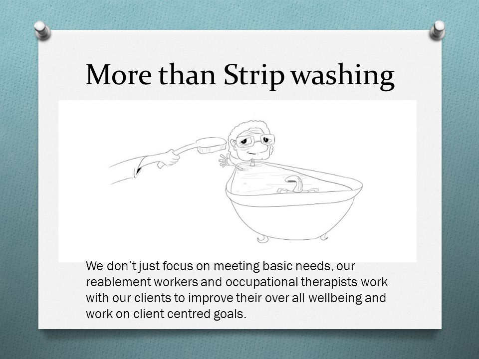 More than Strip washing