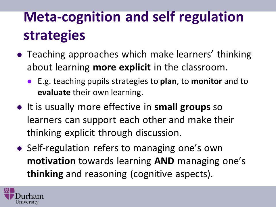 Meta-cognition and self regulation strategies
