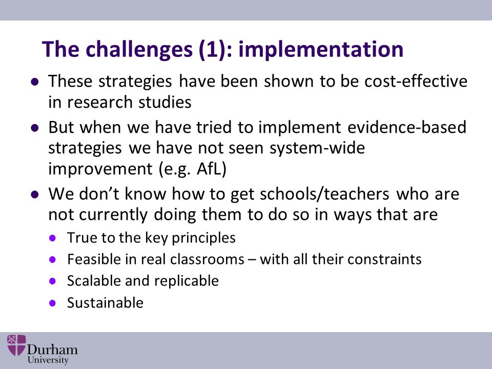 The challenges (1): implementation
