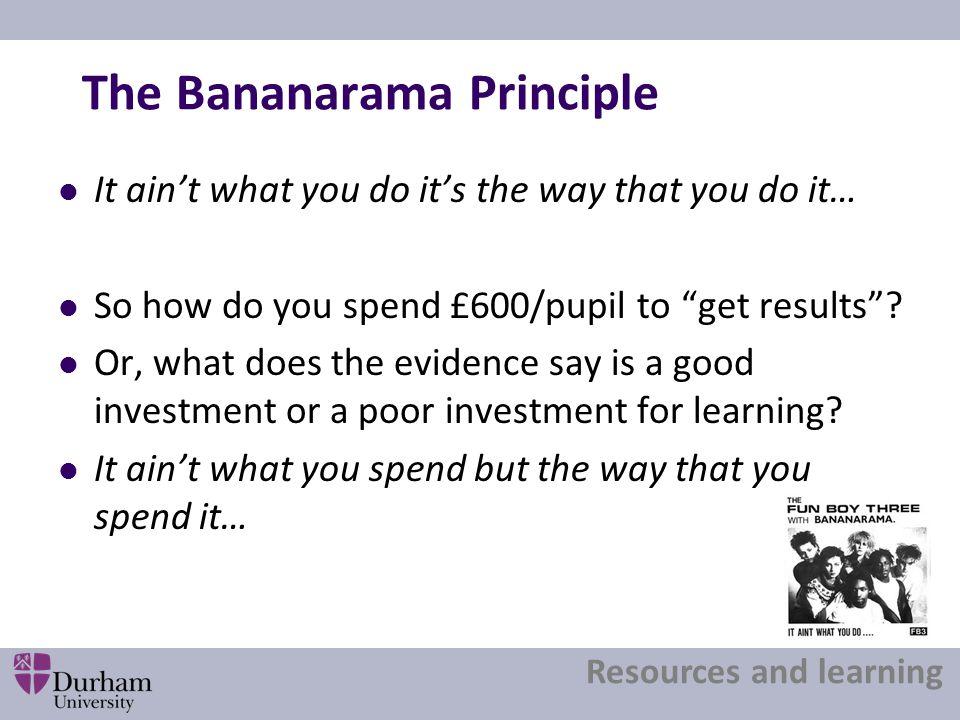 The Bananarama Principle