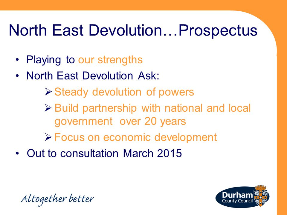 North East Devolution…Prospectus
