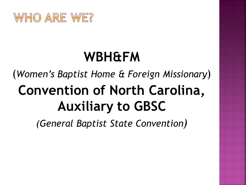 Convention of North Carolina, Auxiliary to GBSC