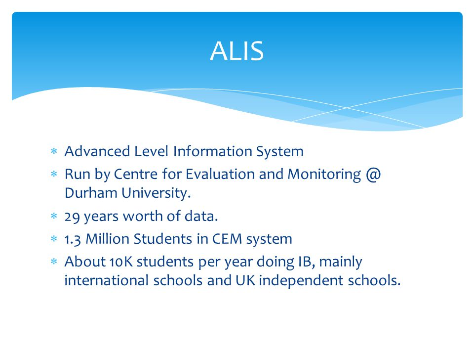 ALIS Advanced Level Information System