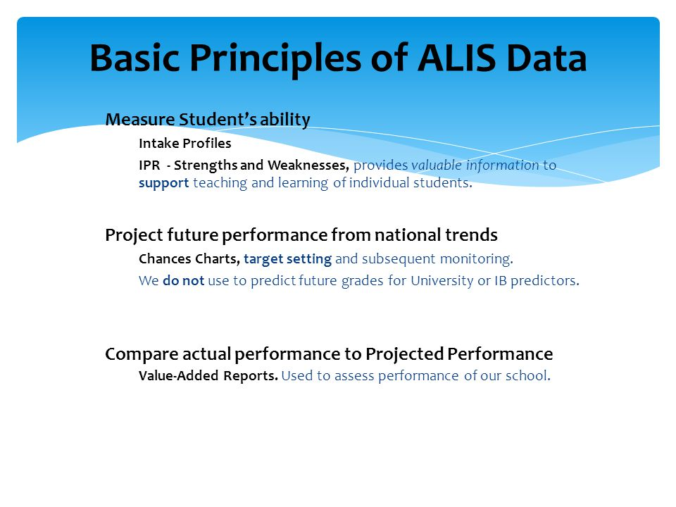 Basic Principles of ALIS Data