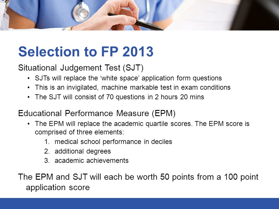 Selection to FP 2013 Situational Judgement Test (SJT)